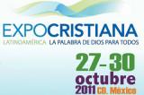 ExpoCristiana 2011, Edición México D.F en Octubre
