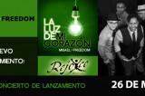 Misael + Freedom presentan su nueva producción «La Luz de Mi Corazón» en Concierto gratuito