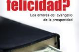 La verdad acerca del evangelio de la prosperidad