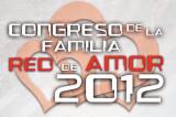 """Argentina: Llega el IV Congreso Internacional de la Familia """"Red de Amor 2012"""""""